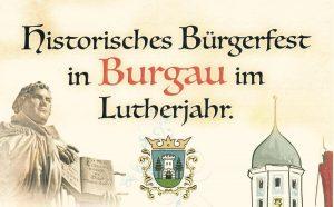 Read more about the article Historisches Bürgerfest 2017 im Lutherjahr